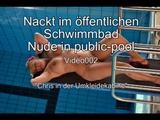 Nackt im öffentlichen Schwimmbad -Teil 1- 5