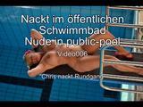 Nackt im öffentlichen Schwimmbad -Teil 3- 4