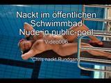 Nackt im öffentlichen Schwimmbad -Teil 3- 5